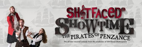 Shitfaced Showtime: Pirates of Penzance promo